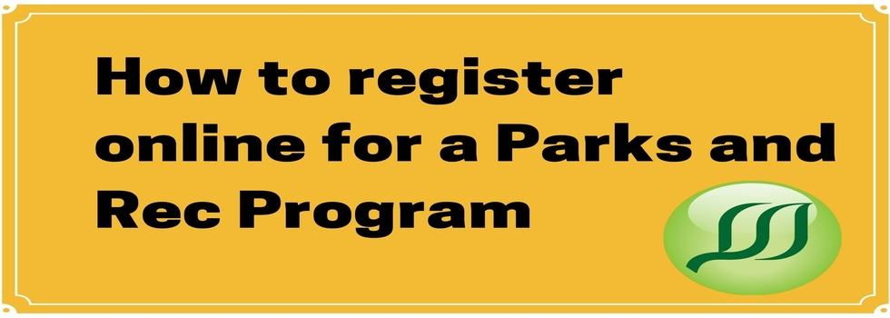 How To Register online for a Parks Program